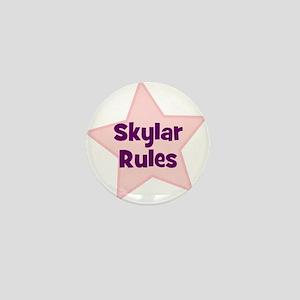 Skylar Rules Mini Button