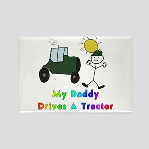 My Daddy Drives A Tractor Rectangle Magnet