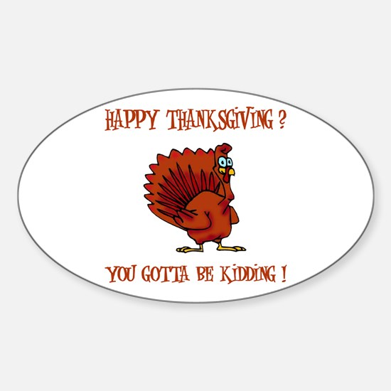 HAPPY THANKSGIVING? Oval Decal