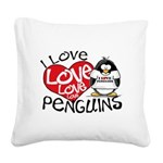 I Love penguins2.jpg Square Canvas Pillow