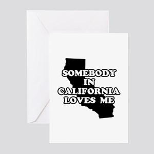 Somebody In California Loves Me Greeting Cards (Pa