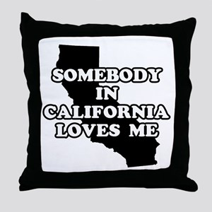 Somebody In California Loves Me Throw Pillow