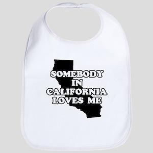 Somebody In California Loves Me Bib