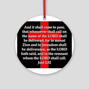 Joel 2-32 Round Ornament