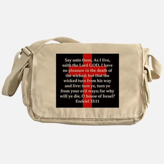 Ezekiel 33:11 Messenger Bag