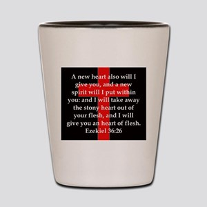 Ezekiel 36-26 Shot Glass
