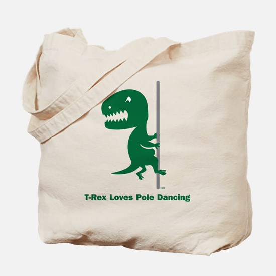 T-Rex Loves Pole Dancing Tote Bag