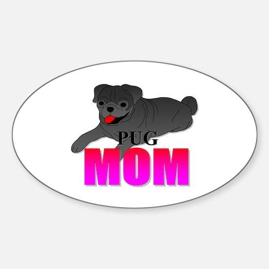 Black Pug Mom Sticker (Oval)