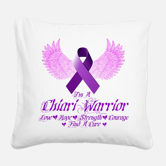 I'm A Chiari Warrior Square Canvas Pillow