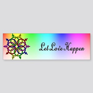 Let Love Happen Bumper Sticker