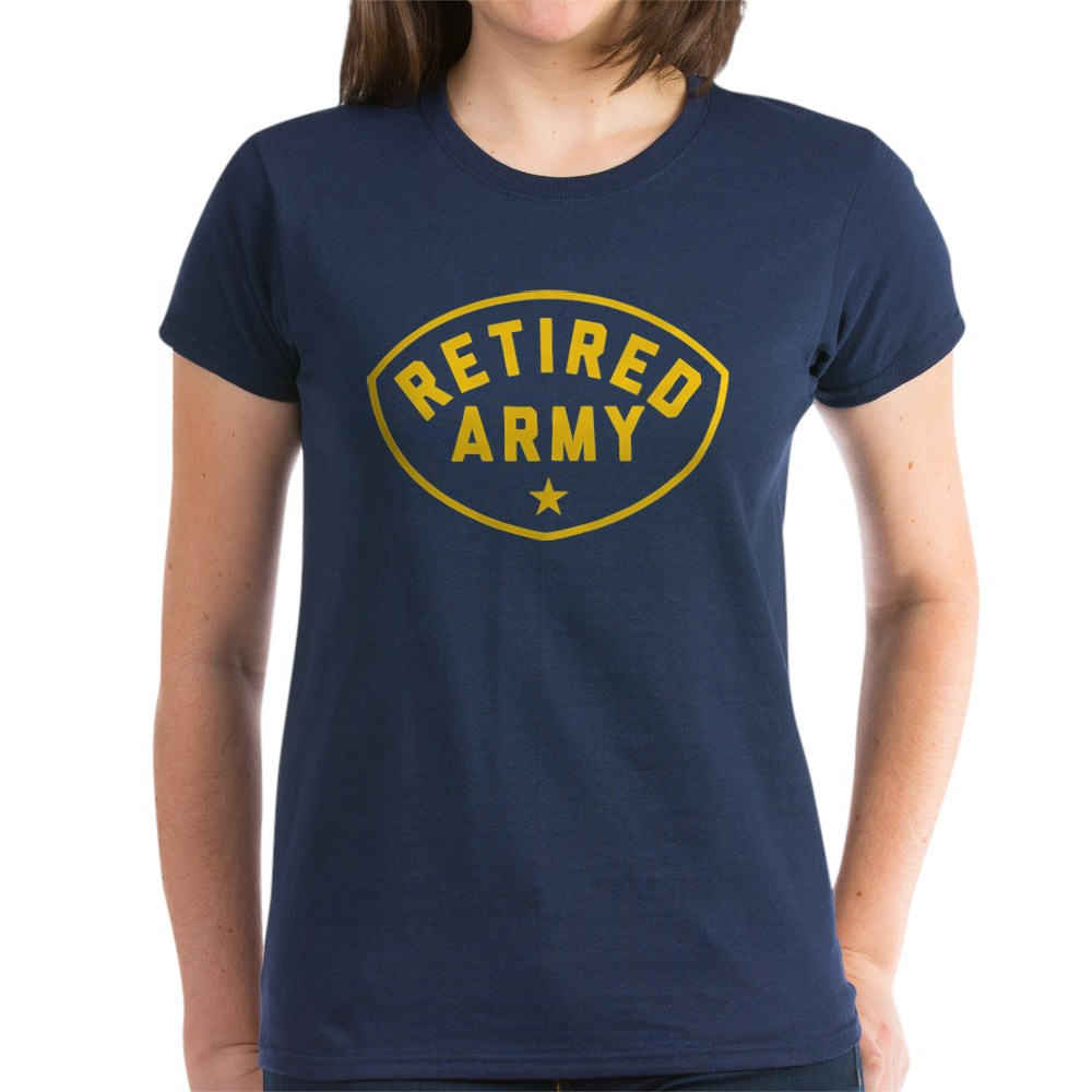 CafePress-Retired-Army-Women-039-s-Dark-T-Shirt-Women-039-s-Cotton-T-Shirt-81930121 thumbnail 45