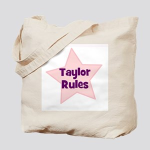 Taylor Rules Tote Bag