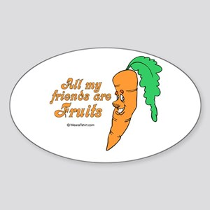 All my friends are fruits - Oval Sticker