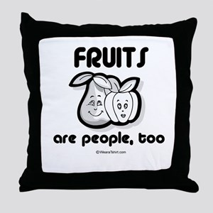 Fruits are people, too -  Throw Pillow