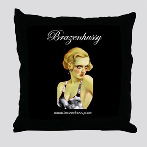 Brazen Hussy Throw Pillow