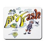 Air Trash Mouse Pad