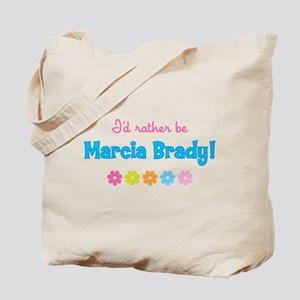I'd rather be Marcia Brady! Tote Bag
