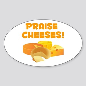Praise Cheeses! Sticker