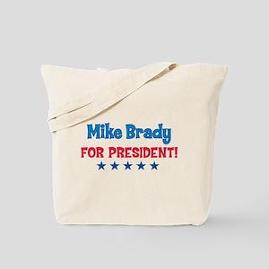 Mike Brady for President! Tote Bag