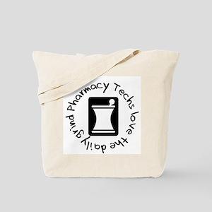 Pharmacy Techs Grind Tote Bag