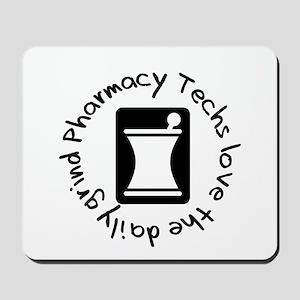 Pharmacy Techs Grind Mousepad