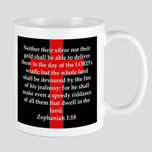 Zephaniah 1-18 11 oz Ceramic Mug