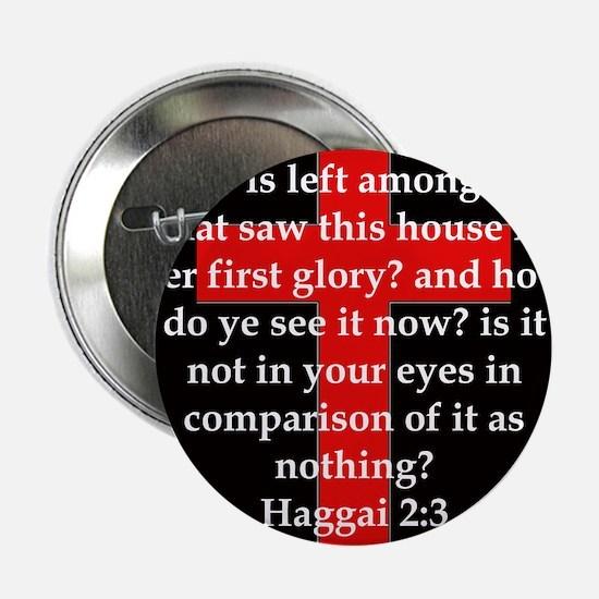 """Haggai 2-3 2.25"""" Button"""