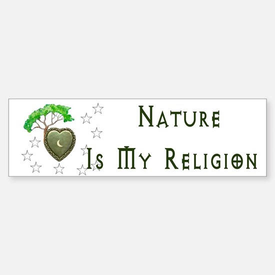 Nature Is My Religion Sticker (Bumper)