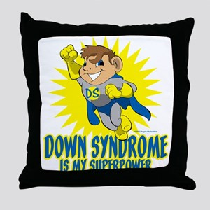 Down Syndrome Is My Superpower Throw Pillow