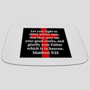 Matthew 5-16 Bathmat