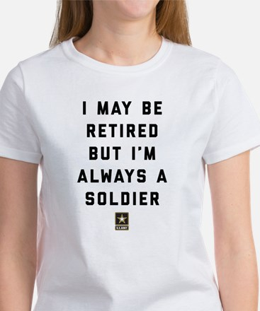 Always A Soldier Women's Classic White T-Shirt