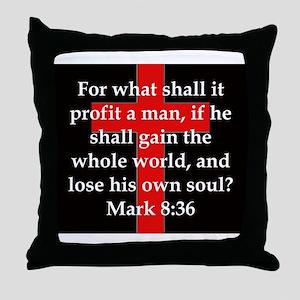 Mark 8-36 Throw Pillow