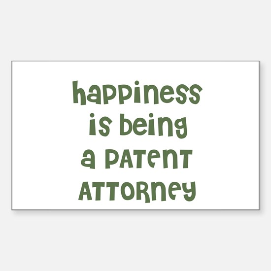Happiness is being a PATENT A Sticker (Rectangular