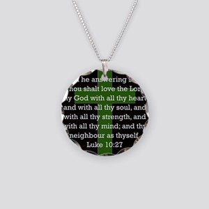 Luke 10:27 Necklace Circle Charm