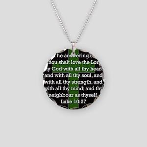 Luke 10:27 Necklace Circle Charm