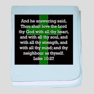 Luke 10:27 baby blanket