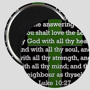 Luke 10:27 Magnet