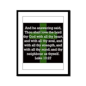 Luke 10:27 Framed Panel Print
