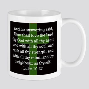 Luke 10:27 11 oz Ceramic Mug