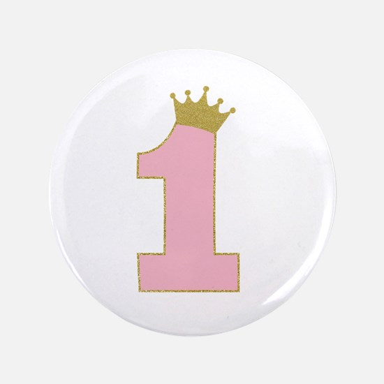 1st Gold and Pink princess birthday girl Button
