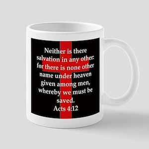 Acts 4-12 11 oz Ceramic Mug