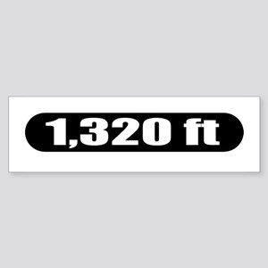 1,320 ft Bumper Sticker