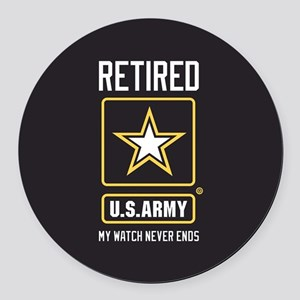 US Army Retired Watch Never Ends Round Car Magnet