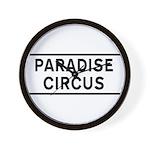 Paradise Circus Sign Wall Clock
