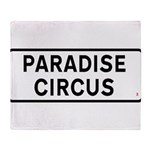 Paradise Circus Sign Throw Blanket