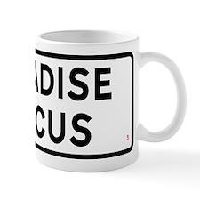 Paradise Circus Sign Small Mug
