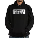 Paradise Circus Sign Hoody