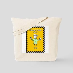Pharmacy Techs do it q hs Tote Bag