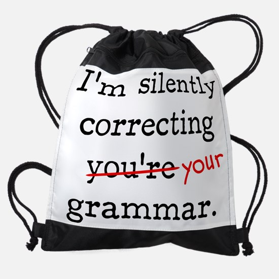 I'm silently correcting you're gram Drawstring Bag
