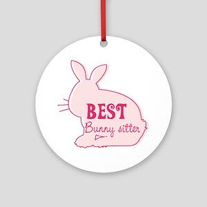 Best bunny sitter Ornament (Round)